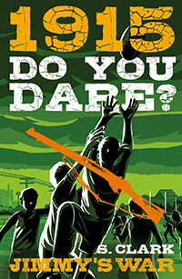 1915 Do You Dare? Jimmy's War