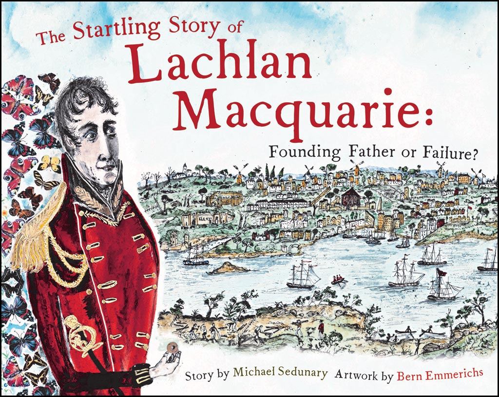 The startling story of Lachlan Macquarie