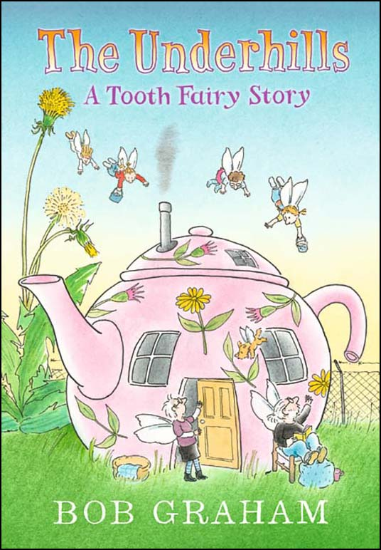 The Underhills - A Tooth Fairy Story