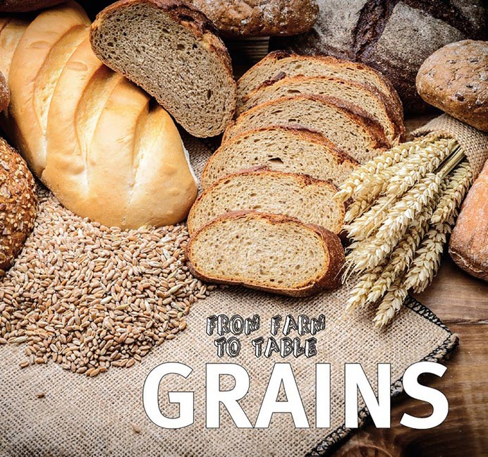 From Farm to Table - Grains