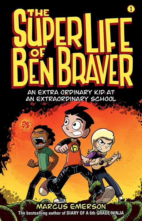The Super Life of Ben Braver