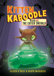 The Catier Emerald:   Kitten Kaboodle Mission 1
