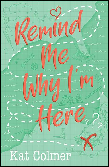 Remind Me Why I'm Here