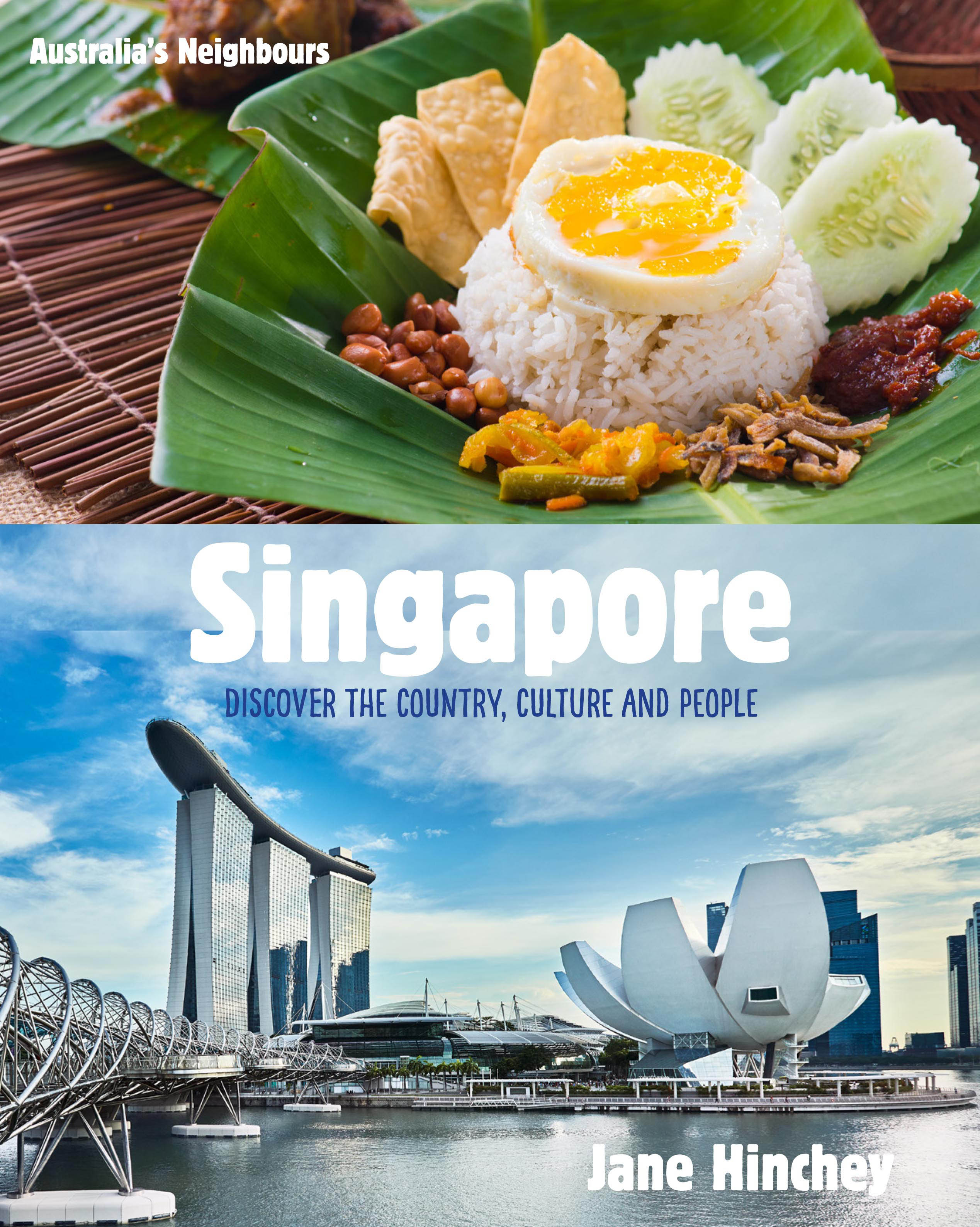 Australia's Neighbours: Singapore